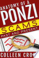 Anatomy of a Ponzi Scheme: Scams Past and Present