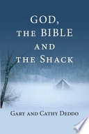 God  the Bible and the Shack