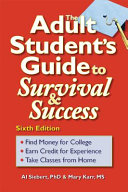 The Adult Student S Guide To Survival Success