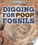 Digging for Poop Fossils Book PDF