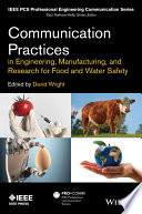 Communication Practices in Engineering  Manufacturing  and Research for Food and Water Safety