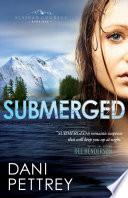 Submerged Alaskan Courage Book 1