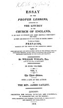 An Essay on the Proper Lessons  Appointed by the Liturgy of the Church of England  to be Read on Sundays and Chief Festivals Throughout the Year  as They are Directed by Her Table of Proper Lessons