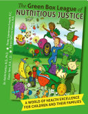 The Green Box League of Nutritious Justice
