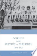 Science In The Service Of Children 1893 1935