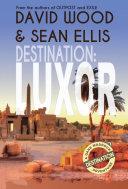 Destination: Luxor Book
