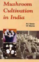 Mushroom Cultivation in India - B C  Suman, V P  Sharma