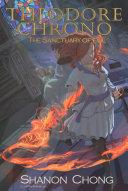 Theodore Chrono  The Sanctuary of Evil
