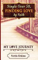 Single Over 50, Finding Love by Faith