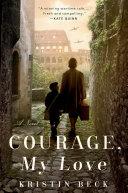 Courage, My Love [Pdf/ePub] eBook