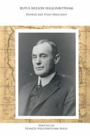 Rufus Wilson Higginbotham