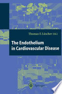 The Endothelium In Cardiovascular Disease Book PDF