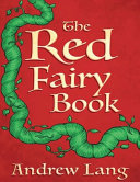 The Red Fairy Book (Annotated)