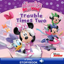 Minnie's Bow-Toons: Trouble Times Two