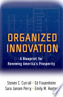 Organized Innovation