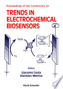 Trends In Electrochemical Biosensors Proceedings Of The Conference Book PDF