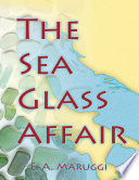 The Sea Glass Affair