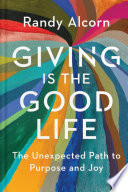 Giving Is the Good Life Book