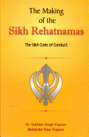 The Making of the Sikh Rehatnamas