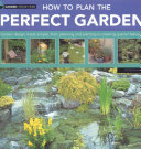 How to Plan the Perfect Garden