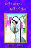 Half Chicken Half Scholar Book