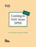 Coming to SAS From SPSS  A Programming Approach