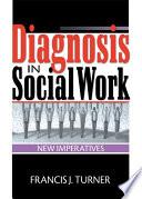 Diagnosis in Social Work