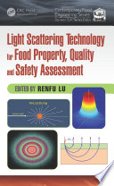 Light Scattering Technology for Food Property  Quality and Safety Assessment