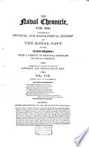 The Naval Chronicle  Containing a General and Biographical History of the Royal Navy of the United Kingdom  with a Variety of Original Papers on Nautical Subjects Book