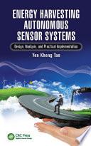 Energy Harvesting Autonomous Sensor Systems Book