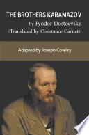 The Brothers Karamazov by Fyodor Dostoevsky  Translated by Constance Garnett
