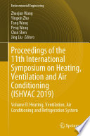 Proceedings of the 11th International Symposium on Heating  Ventilation and Air Conditioning  ISHVAC 2019