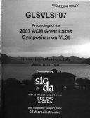 Proceedings of the ... ACM Great Lakes Symposium on VLSI.