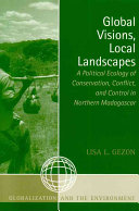 Global Visions, Local Landscapes