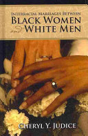 Interracial Marriages Between Black Women and White Men