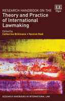 Research Handbook on the Theory and Practice of International Lawmaking