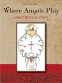 Where Angels Play Book