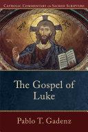 The Gospel of Luke (Catholic Commentary on Sacred Scripture) Pdf/ePub eBook