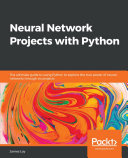 Pdf Neural Network Projects with Python Telecharger