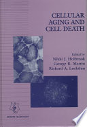 Cellular Aging and Cell Death Book