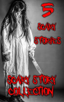 Scary Story Collection