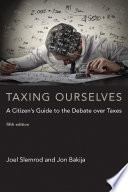 Taxing Ourselves  fifth edition