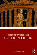 Understanding Greek Religion
