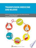 Transfusion Medicine and Blood