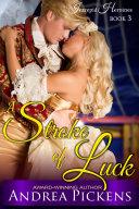 A Stroke of Luck  Intrepid Heroines Series  Book 3