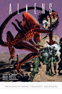 Aliens: Headhunter/Tourist Season