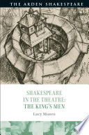 Shakespeare in the Theatre  The King s Men Book