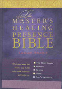 The Master S Healing Presence Bible
