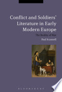 Conflict And Soldiers Literature In Early Modern Europe Book