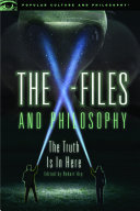 The X Files and Philosophy